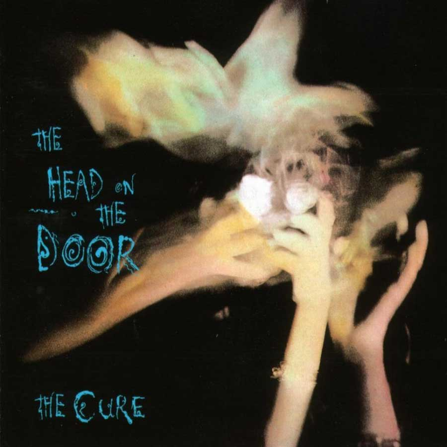The Head on the Door-The Cure