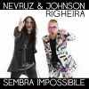 Nevruz e Johnson Righeira