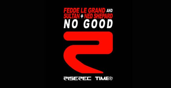 Fedde Le Grand and Sultan + Ned Shepard