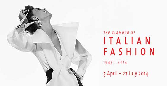 """The Glamour of italian Fashion 1945-2014"""