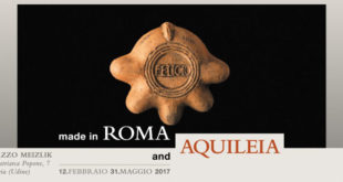 Made in Roma and Aquileia