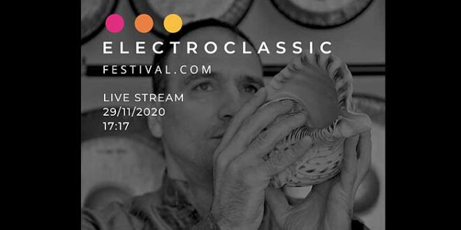 Ultimo appuntamento in streaming di Electroclassic Festival