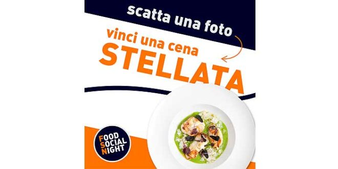 Food Social Night, il secondo appuntamento social