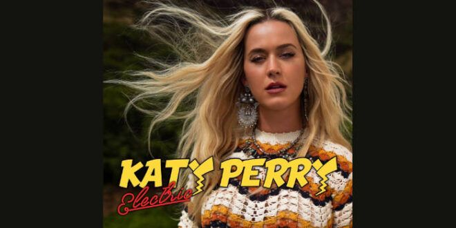 "Katy Perry ""Electric"", da oggi in radio"